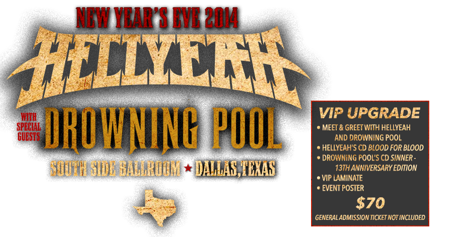 Hellyeah - Drowning Pool NYE Tickets