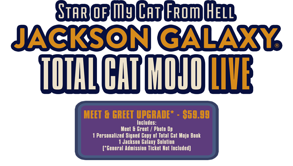 Jackson Galaxy Total Cat Mojo Live 2020 Tickets