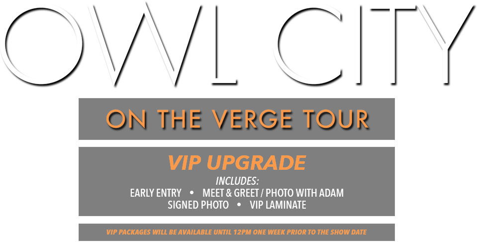 Owl City Verge Tour Tickets