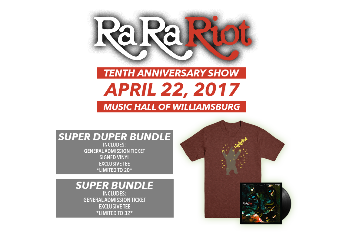Ra Ra Riot 10th Anniversary Show Tickets