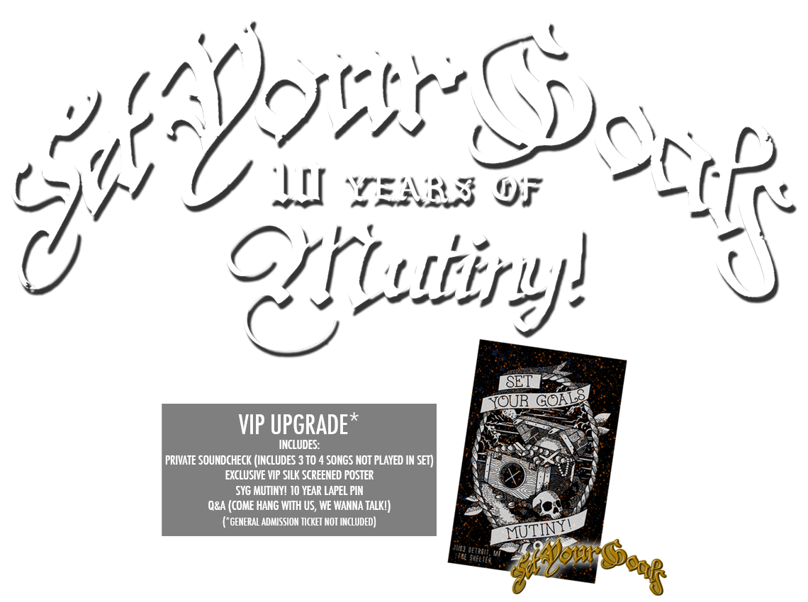 Set Your Goals Mutiny VIP