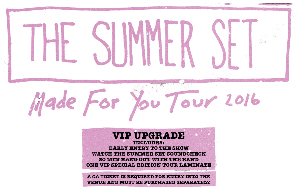 The Summer Set Made For You Tickets